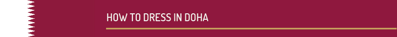 how to dress in doha